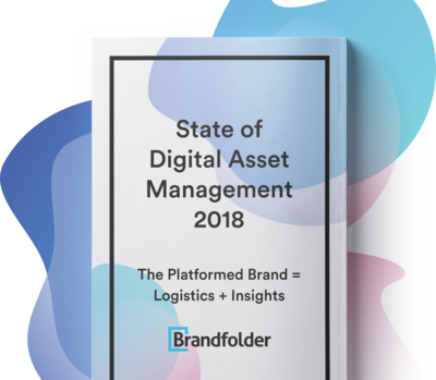 graphic image for State of DAM 2018 Annual Report: Learn how to platform your brand resource